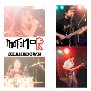 MOTION-R プロトタイプアルバム「SHAKE DOWN」